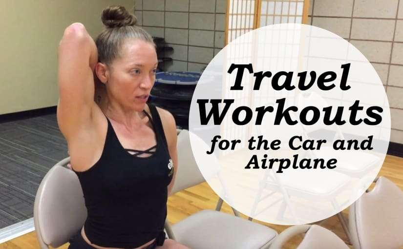 Travel Workouts for the Car and Airplane