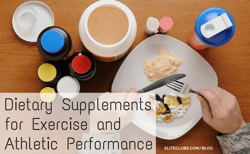 Dietary Supplements for Exercise and Athletic Performance