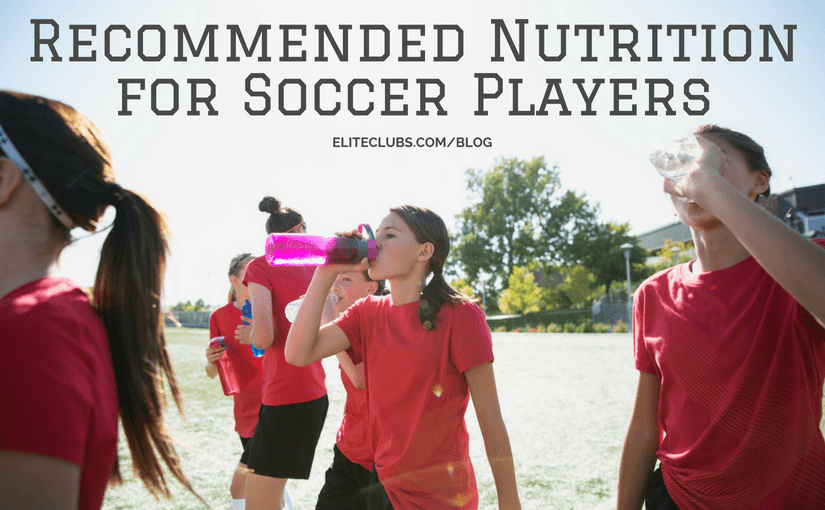 Recommended Nutrition for Soccer Players