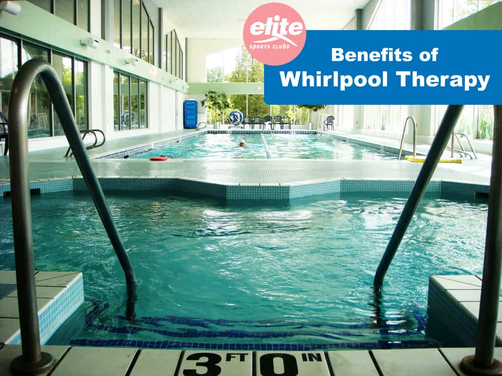 Benefits of Whirlpool Therapy-Elite Sports Clubs