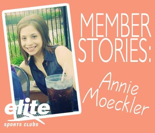Elite Member Story Annie Moeckler