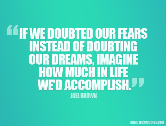 Joel-Brown-Fears-Dreams-Picture-Quotes