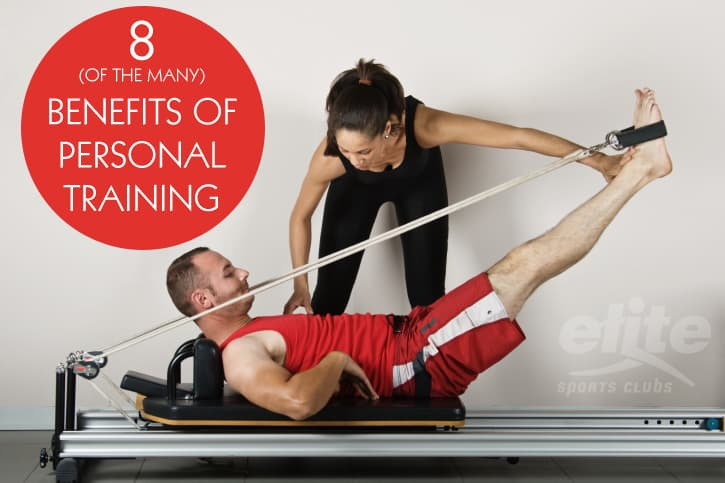8 Benefits of Personal Training-Elite Sports Clubs