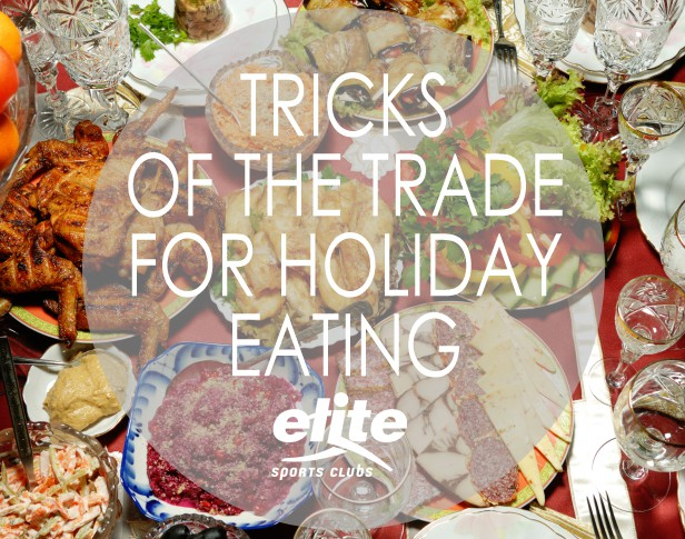 Tricks of the Trade for Holiday Eating