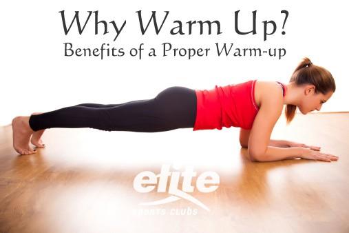 Benefits of a Proper Warm-up