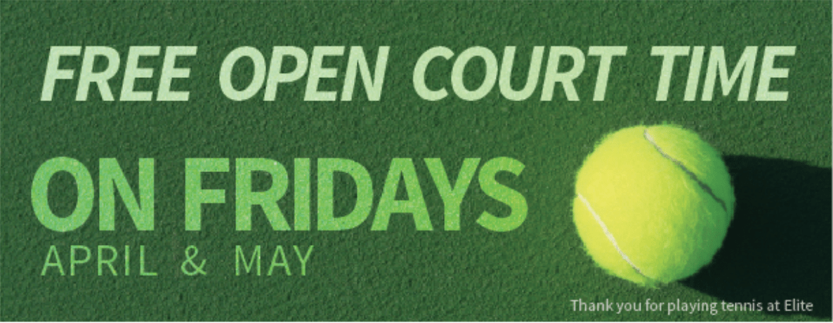 Free Open Court Time on Fridays April & May