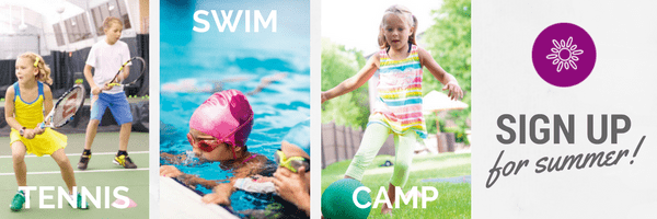 Sign up for Summer Tennis Swim and Camps