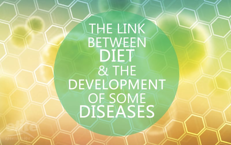 The Link Between Diet & the Development of Some Diseases
