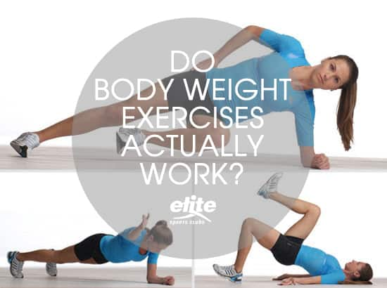 Do Body Weight Exercises Actually Work?