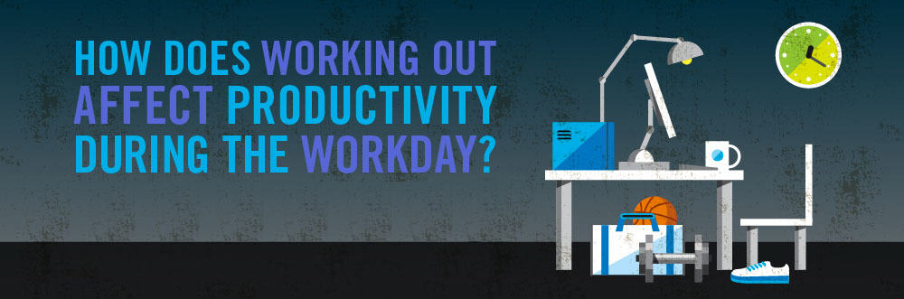 Does Exercising Improve Your Productivity at Work?