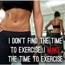 You Have to MAKE the Time to Exercise