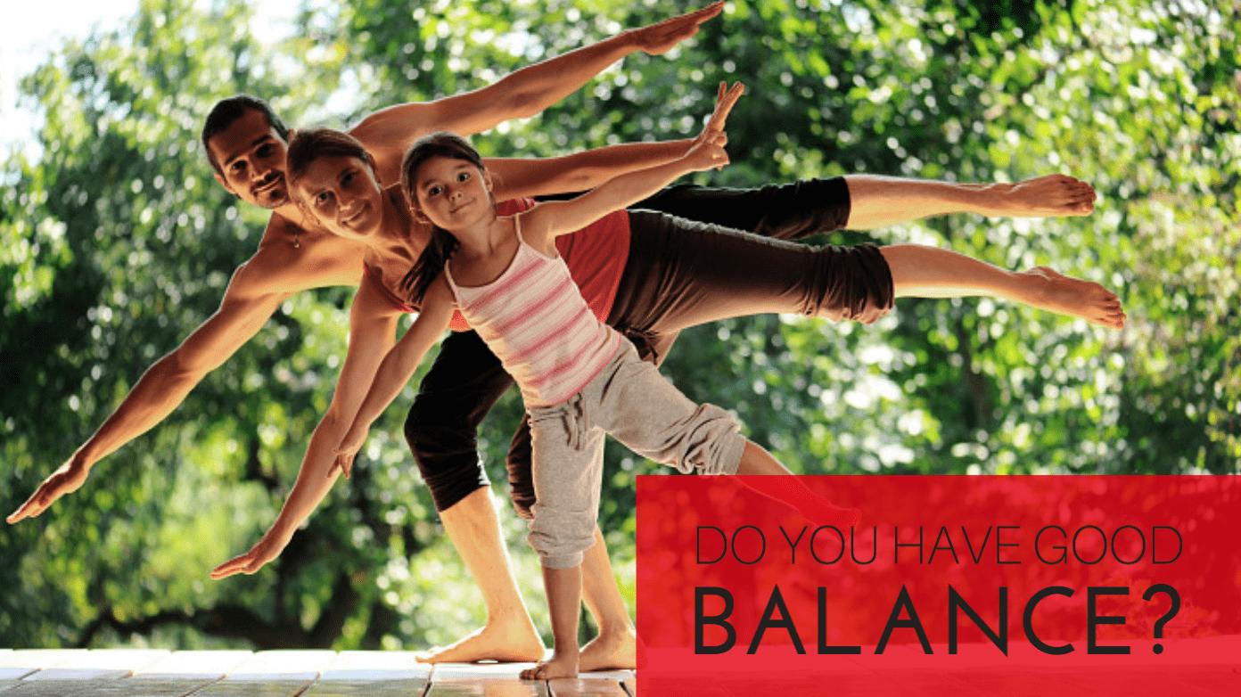 Do You Have Good Balance?