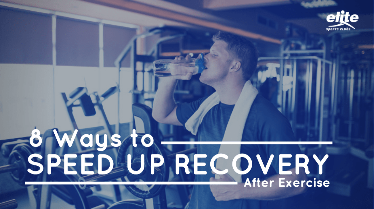 8 Ways To Speed Up Recovery After Exercise