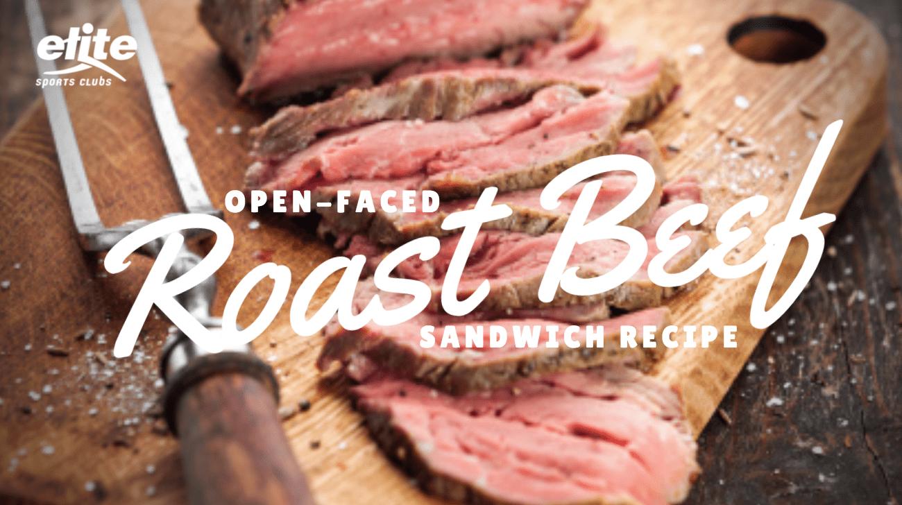Open-Faced Roast Beef Sandwich Recipe