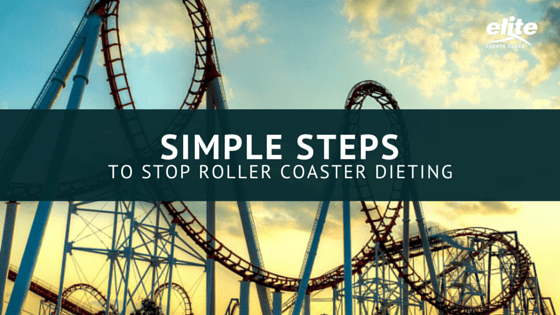 Simple Steps to Stop Roller Coaster Dieting