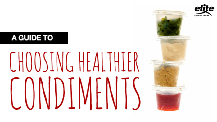 A Guide to Choosing Healthier Condiments