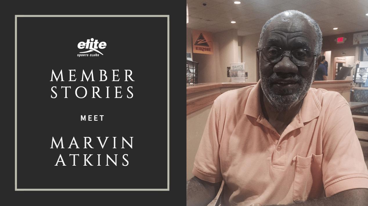 Elite Member Stories - Marvin Atkins