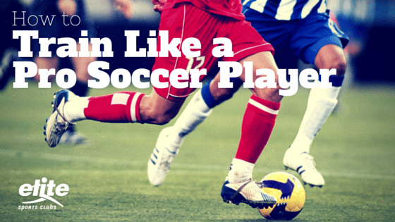 How to Train Like a Pro Soccer Player