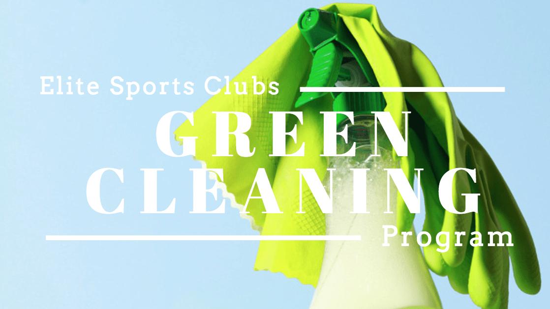 Elite's Green Cleaning Program