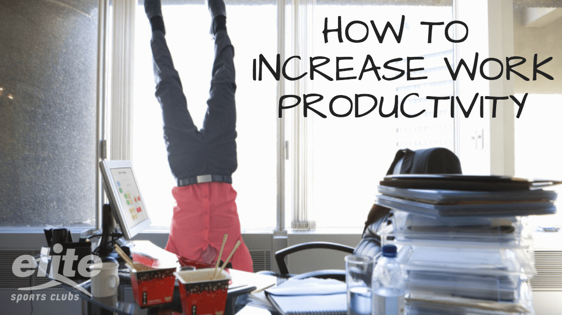 How to Increase Work Productivity