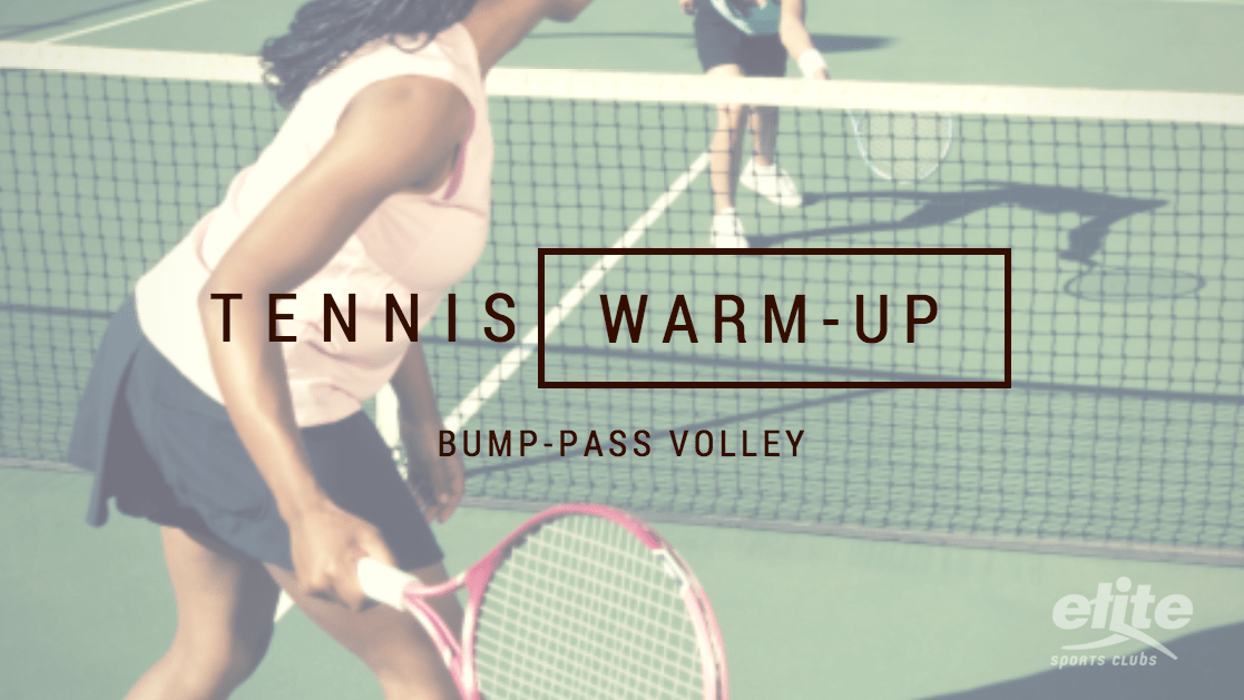 Tennis Warm-up - Bump-Pass Volley