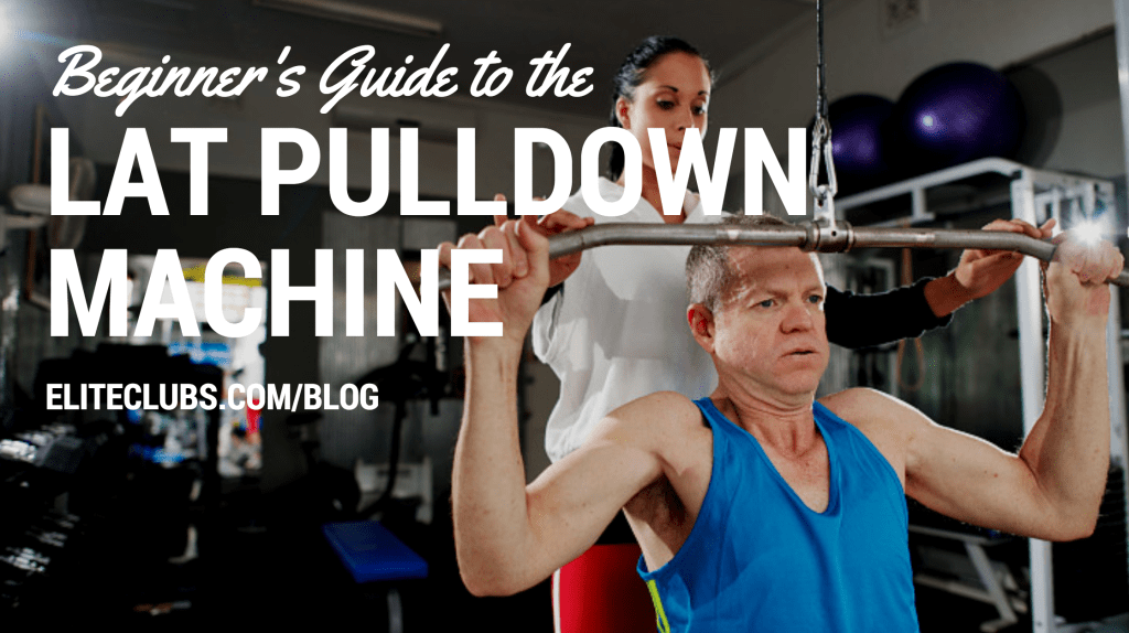 Beginner's Guide to the Lat Pulldown Machine