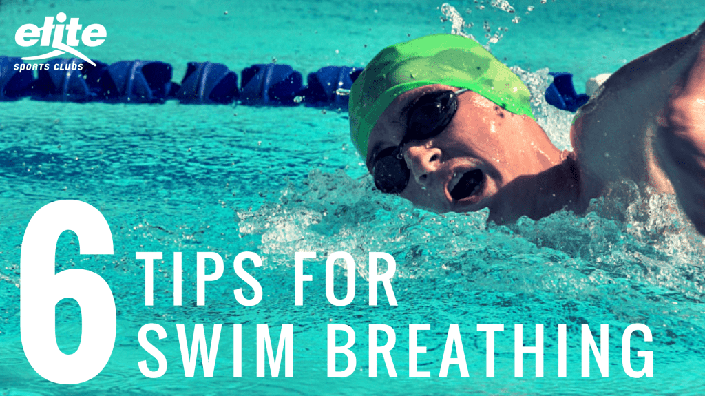 6 Tips for Swim Breathing