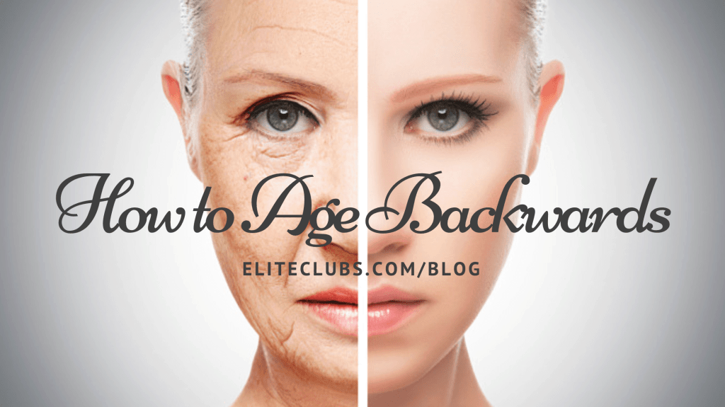 How to Age Backwards