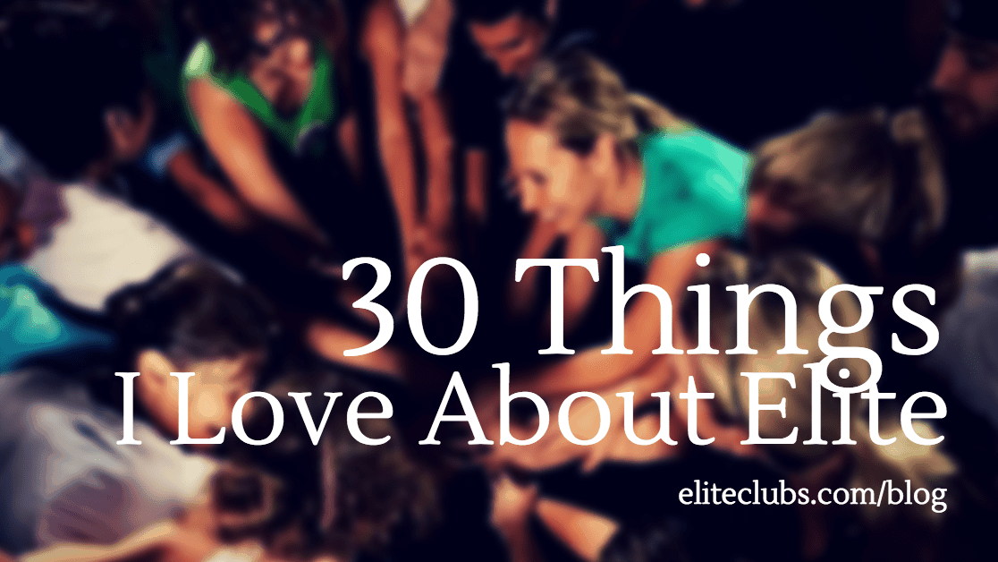 30 Things I Love About Elite