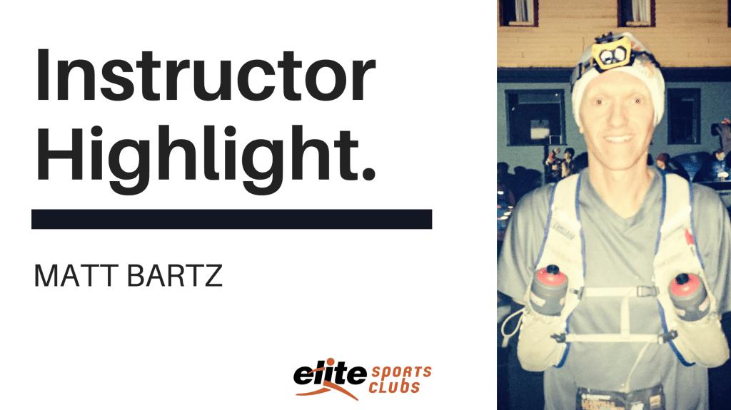 Elite Instructor Highlight: Matt Bartz