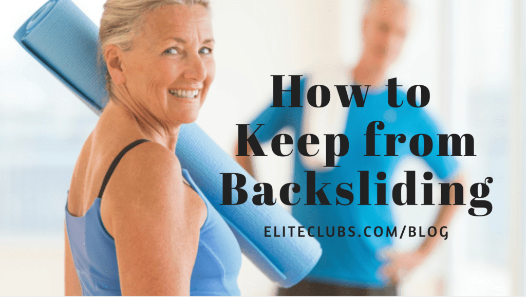 How to Keep from Backsliding