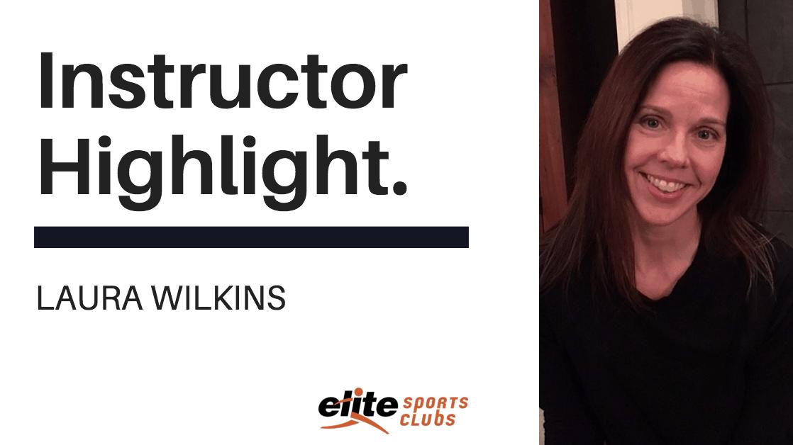 Elite Instructor Highlight - Laura-Wilkins