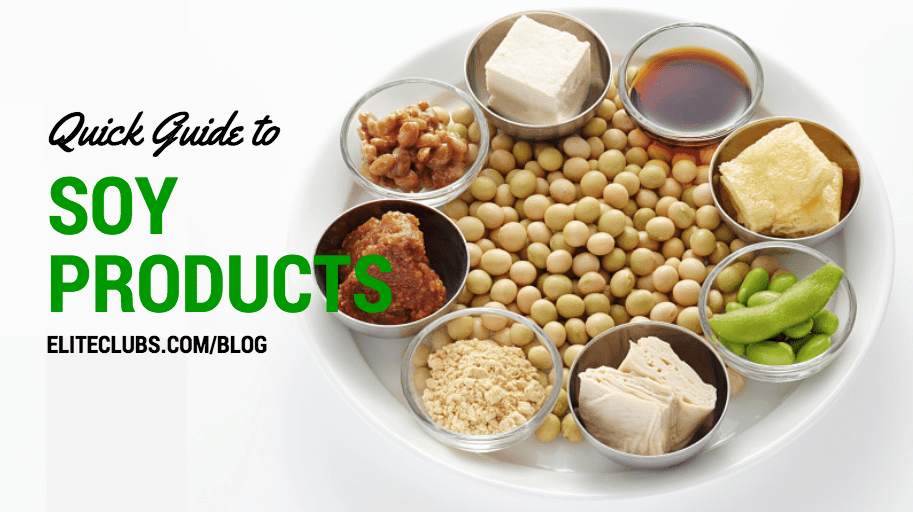 Quick Guide to Soy Products