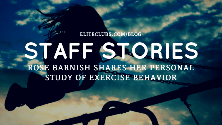 Rose Barnish Shares Her Personal Study of Exercise Behavior