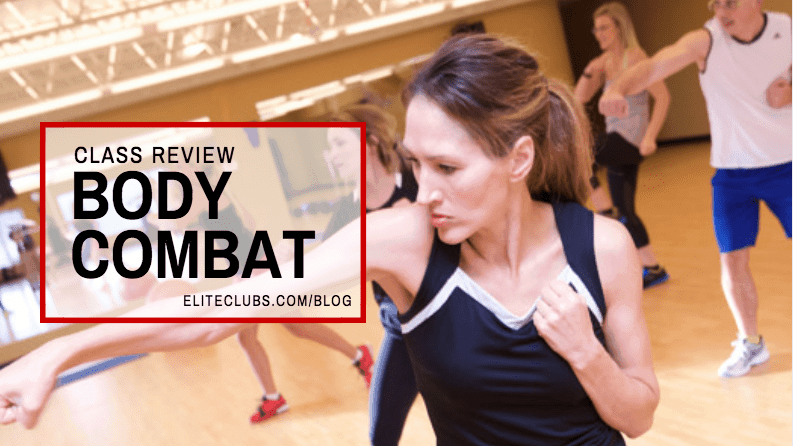 Class Review - Body Combat