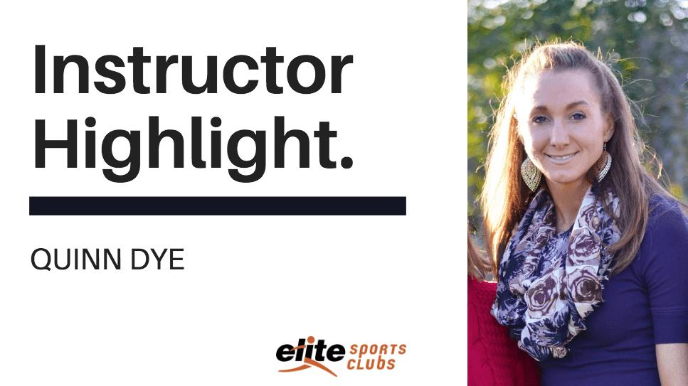 Instructor Highlight - Quinn Dye