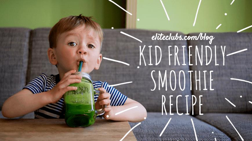 Kid-Friendly Smoothie Recipe