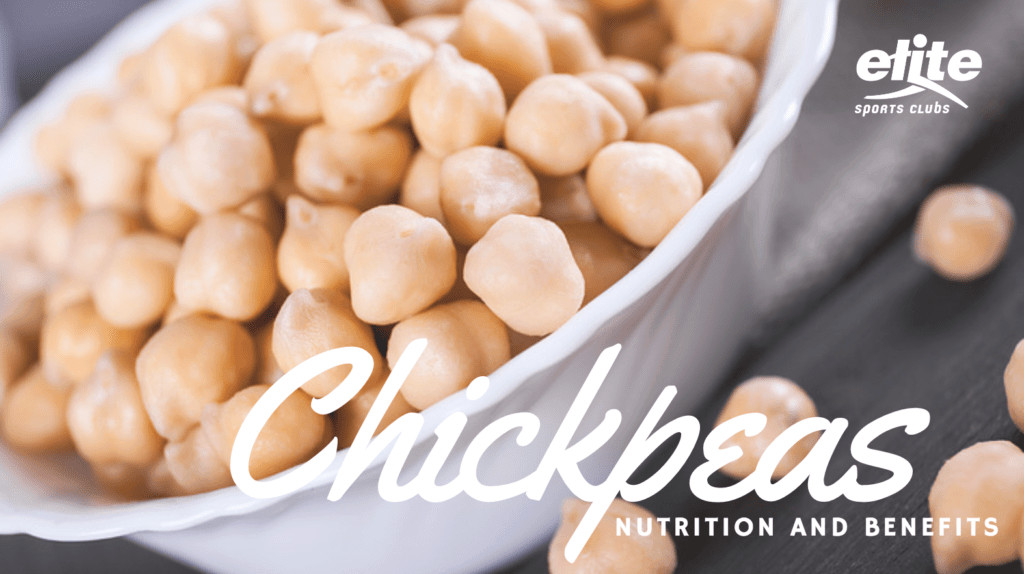 Chickpeas - Nutrition and Benefits