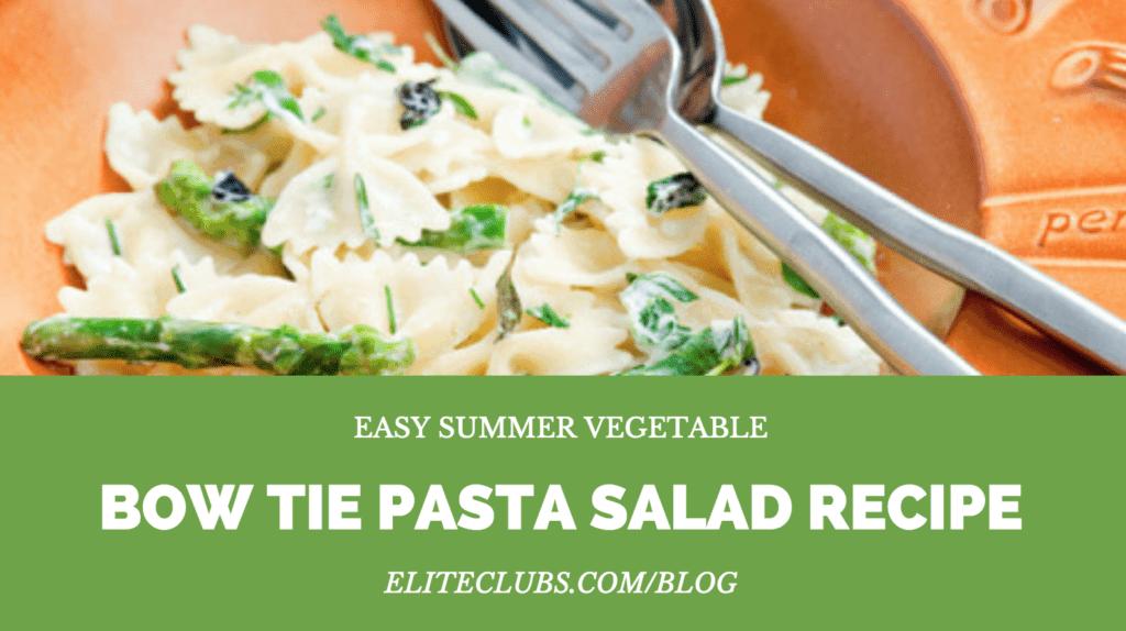 Easy Vegetable Bow Tie Pasta Salad Recipe