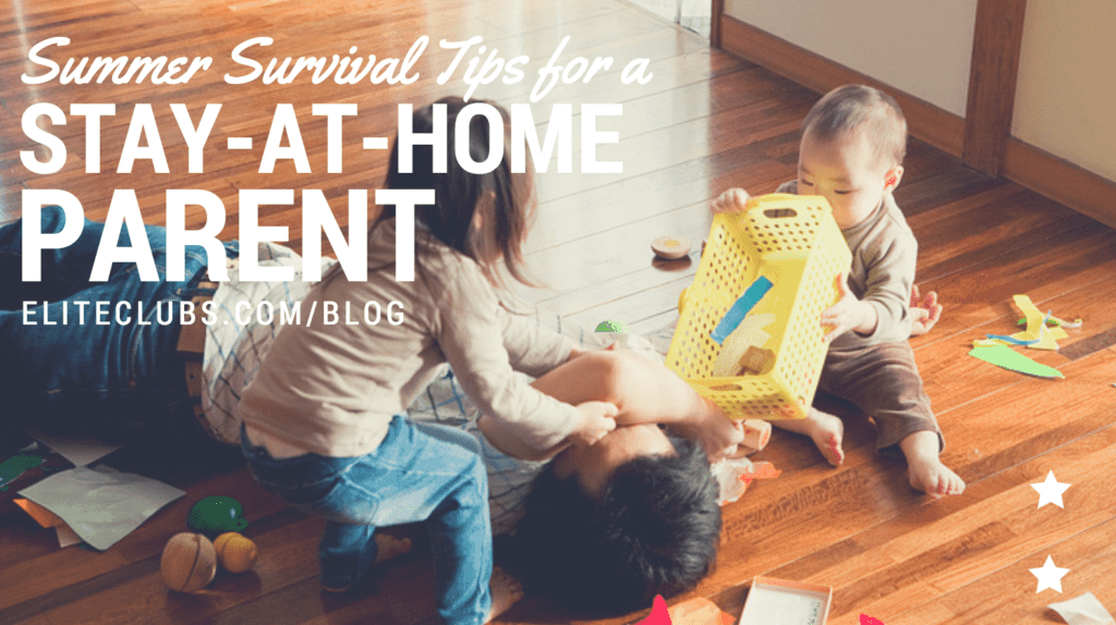 Summer Survival Tips for a Stay-at-Home Parent