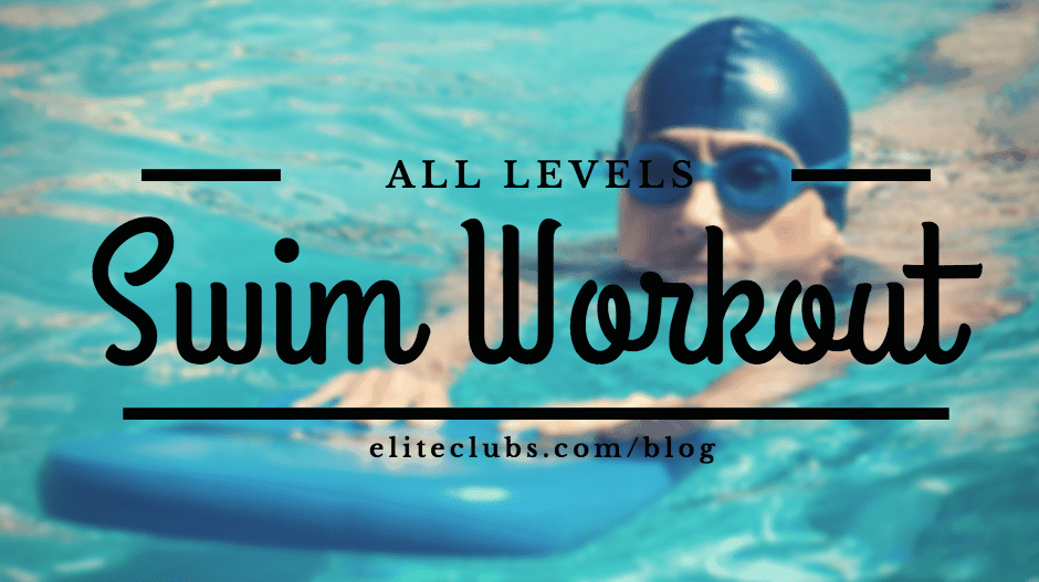 All Levels Swim Workout