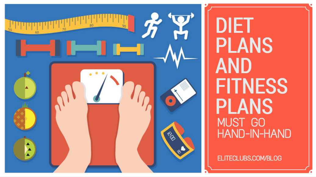 Diet Plans and Fitness Plans Must Go Hand-in-Hand
