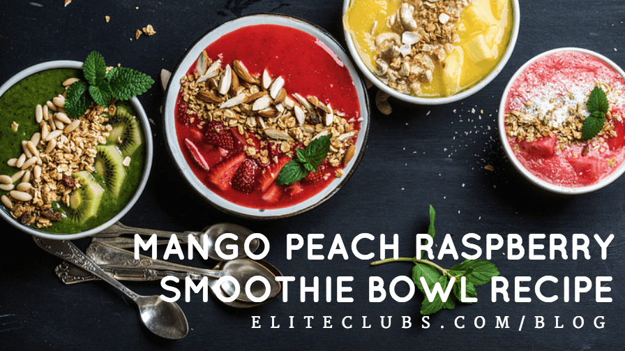 Mango Peach Raspberry Smoothie Bowl Recipe