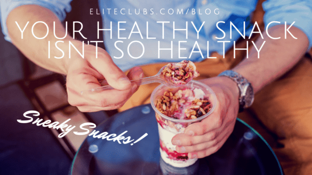 Your Healthy Snack Isn't So Healthy