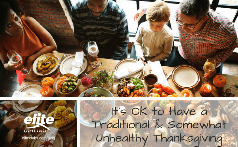 It's OK to Have a Traditional and Somewhat Unhealthy Thanksgiving