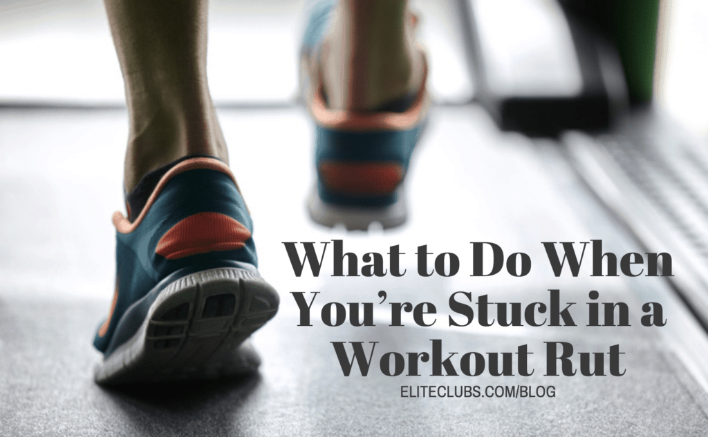 What to Do When You're Stuck in a Workout Rut