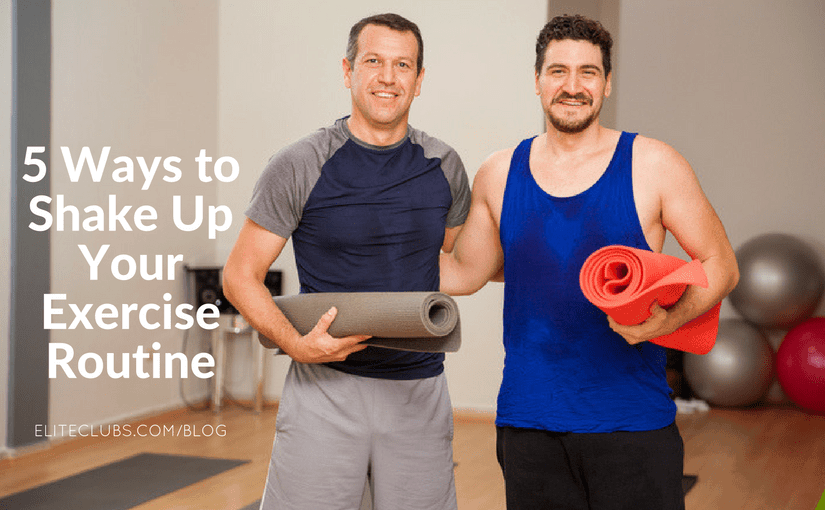 5 Ways to Shake Up Your Exercise Routine