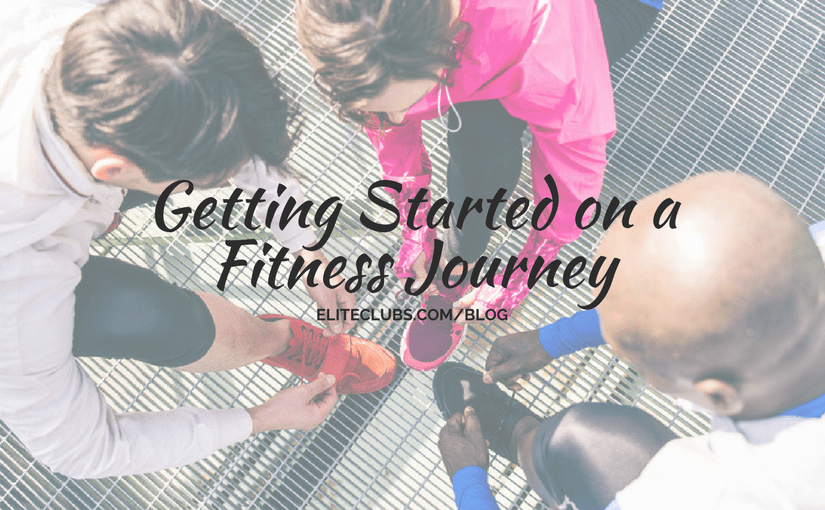 Getting Started on a Fitness Journey