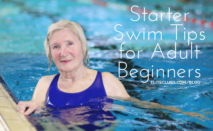 Starter Swim Tips for Adult Beginners