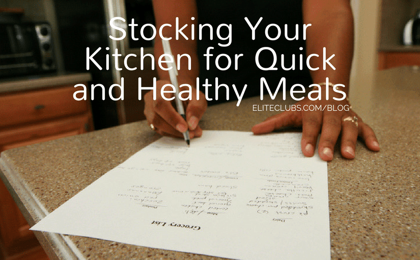 Stocking Your Kitchen for Quick and Healthy Meals